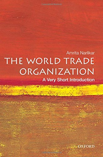 The World Trade Organization: A Very Short Introduction By Amrita Narlikar (2005-11-03)