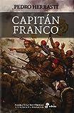 Capitn Franco (Narrativas Históricas Contemporáneas)