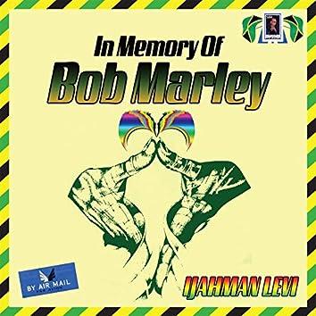 In Memory of Bob Marley