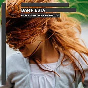 Bar Fiesta - Dance Music For Celebration