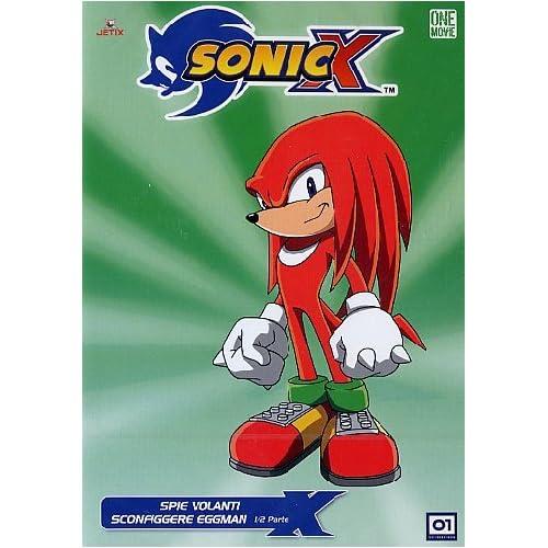 Sonic X - Spie volanti + Sconfiggere Eggman 1/2 parteStagione01Volume06Episodi11-13