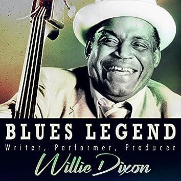 Blues Legend - Writer, Performer, Producer