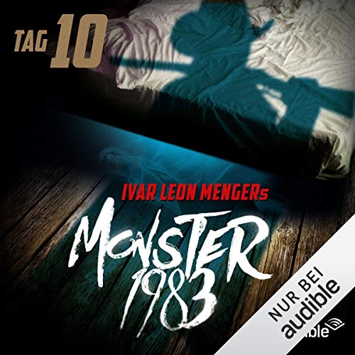 Monster 1983 - Tag 10     Monster 1983, 1.10              By:                                                                                                                                 Ivar Leon Menger                               Narrated by:                                                                                                                                 David Nathan,                                                                                        Luise Helm,                                                                                        Benjamin Völz,                   and others                 Length: 1 hr and 4 mins     Not rated yet     Overall 0.0