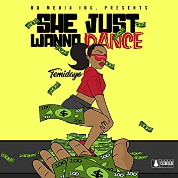 She Just Wanna Dance