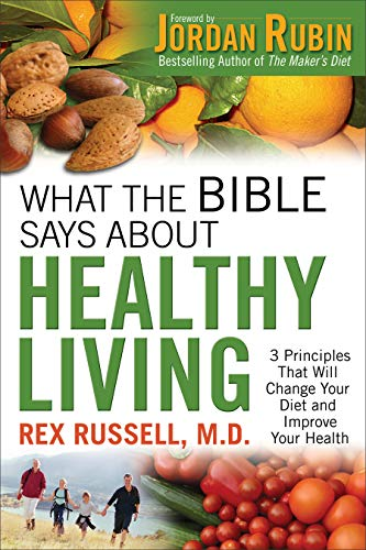 Compare Textbook Prices for What the Bible Says About Healthy Living Reissue Edition ISBN 9780800725693 by Russell M.D., Rex