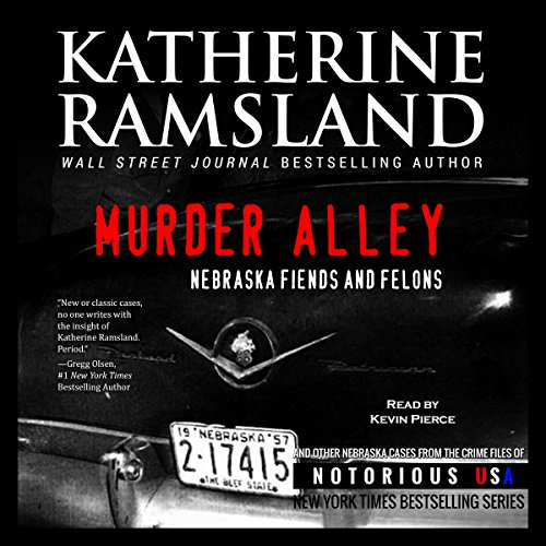 Murder Alley (Nebraska, Notorious USA) audiobook cover art