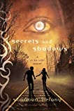 Secrets and Shadows: A 13 to Life Novel (English Edition)