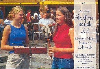 Strassenmusik à 2 : Klezmer Blues, Ragtime, Latin-Folk für 2 Blockflöten (SS/TT/ST/SA/AA)