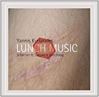 Kyriakides: Lunch Music