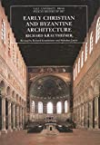 Early Christian and Byzantine Architecture (The Yale University Press Pelican History of Art)