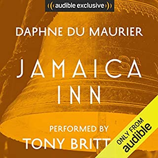 Jamaica Inn                   By:                                                                                                                                 Daphne du Maurier                               Narrated by:                                                                                                                                 Tony Britton                      Length: 10 hrs and 27 mins     1,140 ratings     Overall 4.4