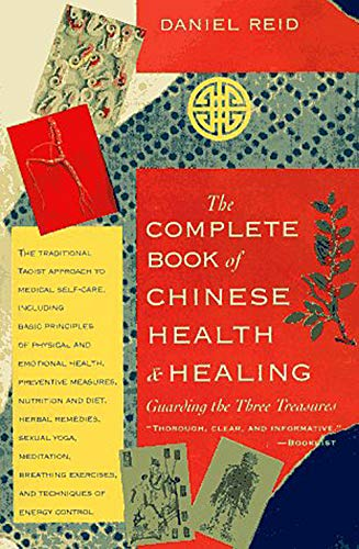 Compare Textbook Prices for The Complete Book of Chinese Health & Healing: Guarding the Three Treasures Reprint Edition ISBN 9781570620713 by Daniel Reid,Dexter Chou,Jony Huang