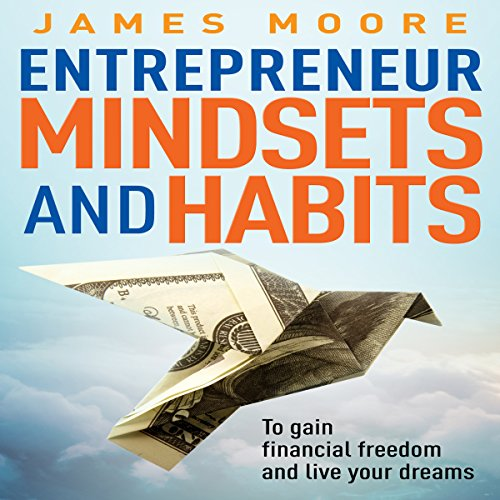 Entrepreneur Mindsets and Habits audiobook cover art