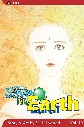 Please Save My Earth: Volume 10 by Saki Hiwatari (15-Apr-2005) Paperback