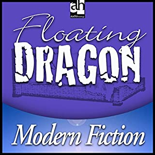 Floating Dragon                   Written by:                                                                                                                                 Peter Straub                               Narrated by:                                                                                                                                 Fritz Weaver                      Length: 2 hrs and 51 mins     Not rated yet     Overall 0.0