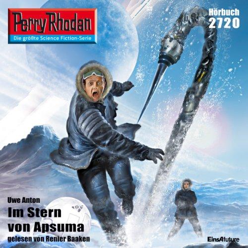 Im Stern von Apsuma (Perry Rhodan 2720) Titelbild