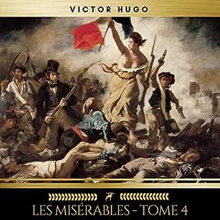 Les Misérables, Tome 4                   Auteur(s):                                                                                                                                 Victor Hugo                               Narrateur(s):                                                                                                                                 Bruno Bardin,                                                                                        Aline Pruvot                      Durée: 13 h et 51 min     Pas de évaluations     Au global 0,0