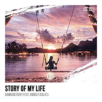 Story of My Life (feat. Annisa Fadilatu)
