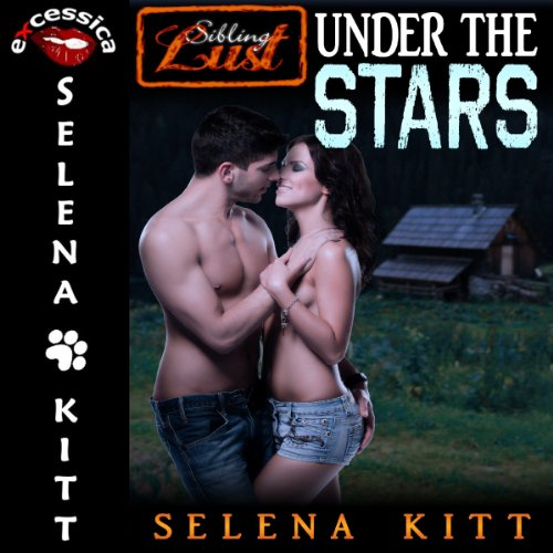 Sibling Lust Under the Stars: Pseudo Incest Sibling Erotica cover art