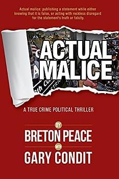 Actual Malice  A True Crime Political Thriller