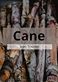 Cane: Jean Toomer (fiction novel Cane Jean Toomer Act story poetry) [Annotated]