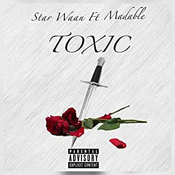Toxic (feat. Madable)