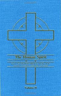 The Human Spirit, Volume II