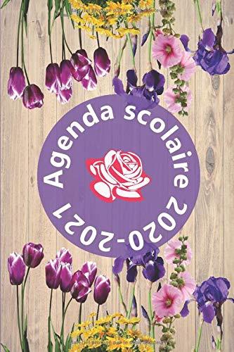 Agenda Scolaire 2020 2021: Agenda Scolaire 2020 2021  fleurs Roses Iris | Agenda semainier | Emploi du temps | Calendrier | Objectifs | Collège Lycée garçon fille
