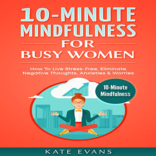 10-Minute Mindfulness for Busy Women Titelbild