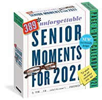 389 Unforgettable Senior Moments 2021 Calendar