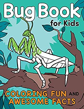 Bug Book for Kids  Coloring Fun and Awesome Facts  A Did You Know? Coloring Book