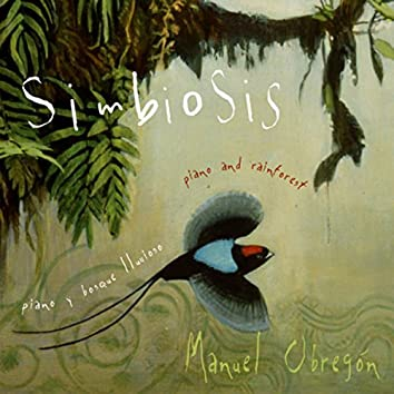 Simbiosis (Piano and Rain Forest)