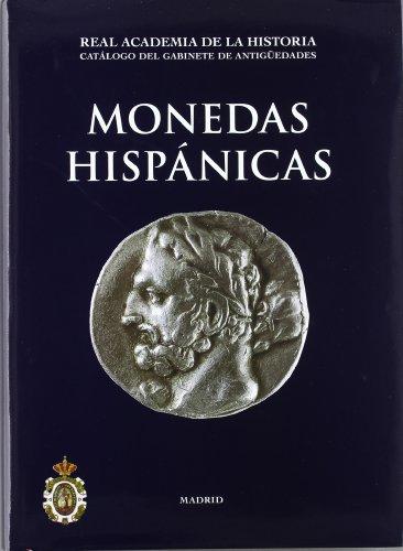 Monedas Hispánicas. (Catálogos. II. Monedas y Medallas.)