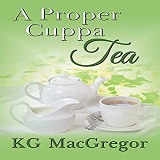 A Proper Cuppa Tea                   Written by:                                                                                                                                 K G MacGregor                               Narrated by:                                                                                                                                 C.C. Sinclair                      Length: 8 hrs and 19 mins     1 rating     Overall 1.0