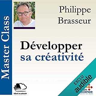 Développer sa créativité     Master Class              By:                                                                                                                                 Philippe Brasseur                               Narrated by:                                                                                                                                 Philippe Brasseur                      Length: 57 mins     Not rated yet     Overall 0.0