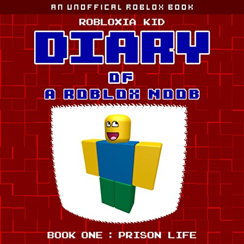 Diary of a Roblox Noob: Prison Life audiobook cover art