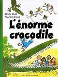 L'Énorme crocodile - Gallimard Jeunesse - 15/09/2003