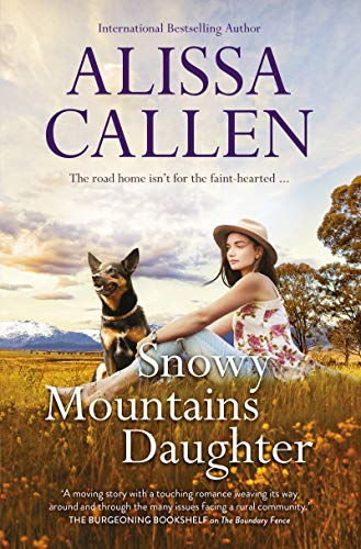 Snowy Mountains Daughter (English Edition)