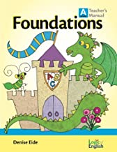 Foundations A Teacher's Manual by Logic of English by Denise Eide (2013-08-02)