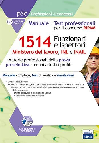 1514 Funzionari e Ispettori Ministero del lavoro, INL e INAIL: Materie professionali della prova preselettiva comuni a tutti i profili