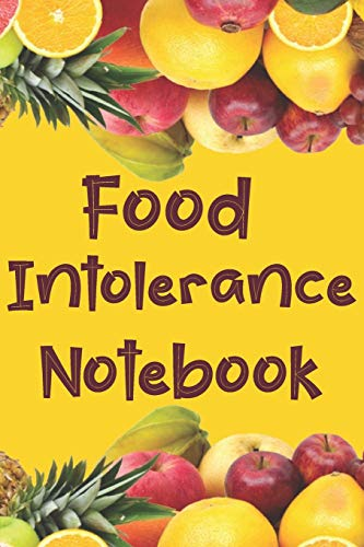 Food Intolerance Notebook: 3 Month Food and Meal Tracking Logbook Including Snacks and Weekly Grocer