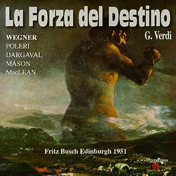 Verdi : La forza del destino (Edinburgh 1951)