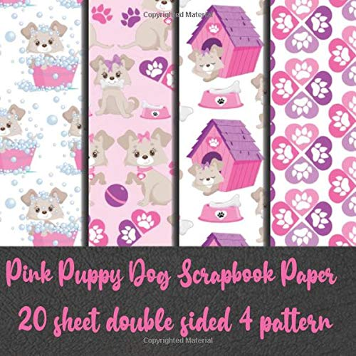 Pink Puppy Dog Scrapbook Paper 20 sheet double sided 4 pattern: printed cute paper pad - Paw Print scrapbooking supplies - puppy pads collection ... design for cardstock & invitation making