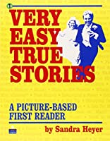 True Stories Level 1 Very Easy True Stories: Student Book