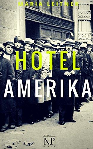 Hotel Amerika: Roman (Verbrannte Bücher bei Null Papier)