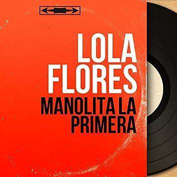 Manolita la Primera (Mono Version)