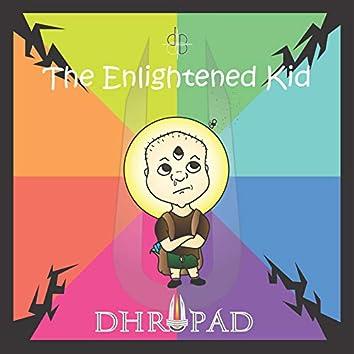 The Enlightened Kid