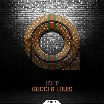 Gucci & Louis