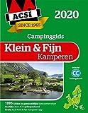 ACSI klein & fijn kamperen 2020: 1995 kleine en gemoedelijke kampeerterreinen in Europa