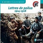 Lettres de poilus 1914-1918 d'Anthologie